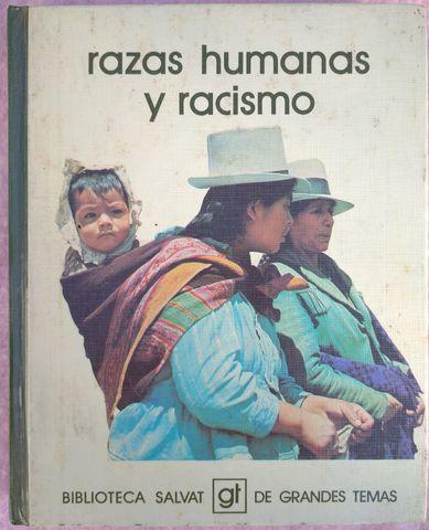 RAZAS HUMANAS Y RACISMO – CLAUDIO ESTEVA - foto 1