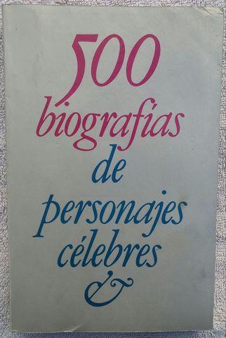 500 BIOGRAFÍAS DE PERSONAJES CÉLEBRES - foto 1