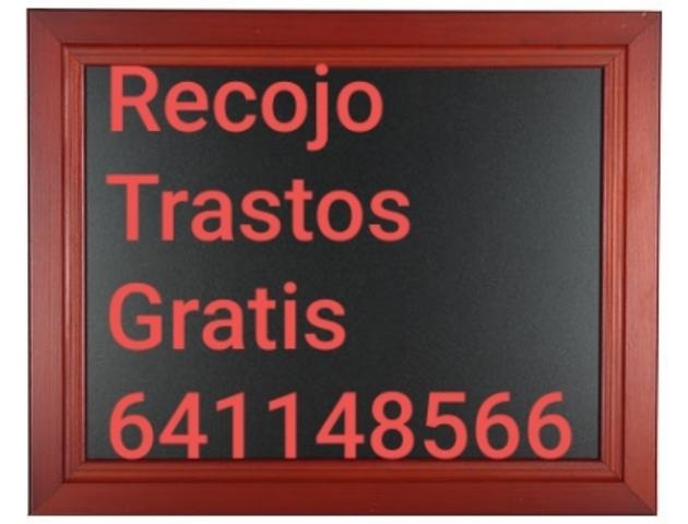 RECOJO TRASTOS VACIADOS  GRATIS - foto 1
