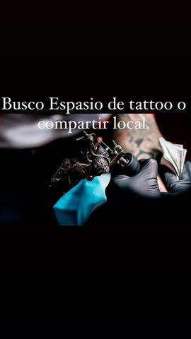 BUSCO COMPARTIR LOCAL TATTOO O ESPASIO - foto 1