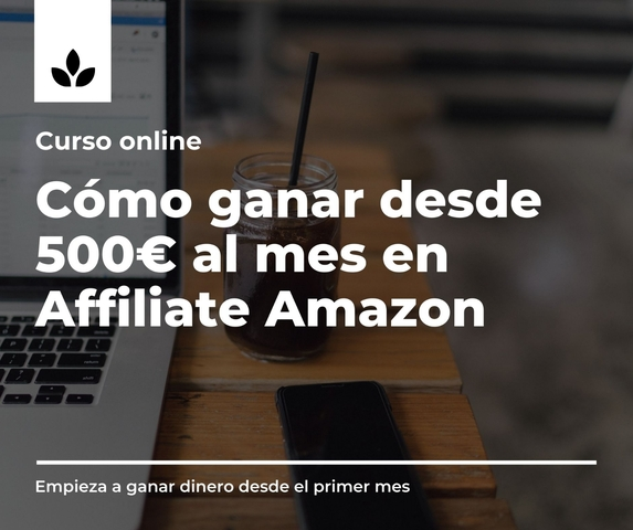 CURSO AMAZON AFFILIATE DESDE 500  AL MES - foto 1