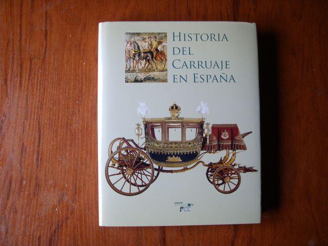 LIBRO HISTORIA DEL CARRUAJE EN ESPAÑA GR - foto 1