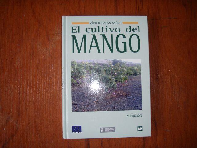 LIBRO EL CULTIVO DEL MANGO VICTOR GALAN - foto 1