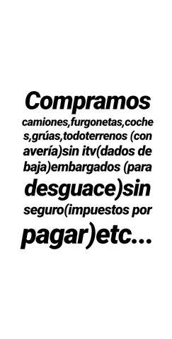SE COMPRAN CAMIONES - FURGONETAS,  COCHES - foto 1