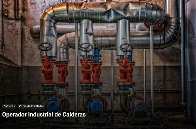 CURSO DE OPERADOR INDUSTRIAL DE CALDERAS - foto 1