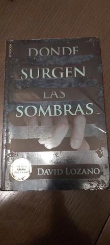 Mil Anuncios Com Donde Surgen Las Sombras David Lozano