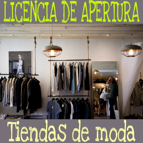 LICENCIA APERTURA TIENDA DE MODA - ROPA - foto 1