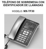 Telefono sobremesa mx onda modelo mxtf30 - foto