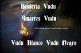 Amarres Vudu  Vudu Blanco  Vudu Negro - foto