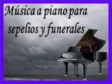 MÚSICA A PIANO PARA SEPELIOS Y FUNERALES - foto