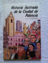 HISTORIA ILUSTRADA DE PALENCIA - foto