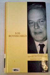 LOS ROTHSCHILD :  HISTORIA DE 1 DINASTÍA - foto