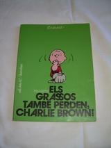 ELS GRASSOS TAMBÉ PERDEN,  CHARLIE BROWN - foto