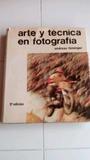 ARTE Y TECNICA EN FOTOGRAFÍA - foto