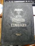 DICCIONARIO ETIMOLOGICO SEIX ED. 1902 - foto