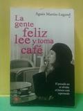 LA GENTE FELIZ LEE Y TOMA CAFE - foto