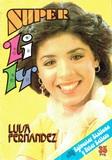 SUPER LILY (BRUGUERA,  1976) - foto