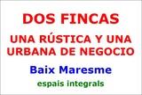 LOTE DOS FINCAS; 1 URBANA Y 1 RUSTICA. !! - foto