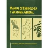 MANUAL DE EMBRIOLOGIA Y ANATOMIA GENERAL - foto