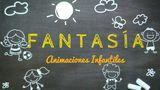 FANTASÍA Animaciones Infantiles - foto