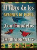 El libro de los aviones de papel - foto