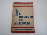 EL DOMINIO DE SÍ MISMO (J. W.  FORD) 1952 - foto