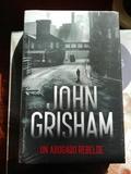 JOHN GRISHAM.  UN ABOGADO REBELDE.  NUEVO - foto