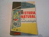 HISTORIA NATURAL Y SU METODOLOGÍA (1961) - foto