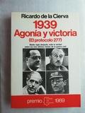 1939 AGONÍA Y VICTORIA - PROTOCOLO 277 - foto