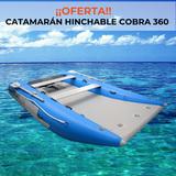 CATAMARÁN HINCHABLE COBRA 360 - foto