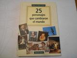25 PERSONAJES QUE CAMBIARON EL MUNDO - foto