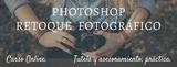 CURSO DE PHOTOSHOP O RETOQUE FOTOGRÁFICO - foto