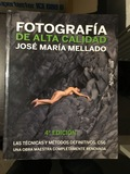 FotografÍa de alta calidad 4a edición. - foto