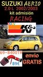 @ Suzuki aerio 2.0 kit admisiÓn racing - foto