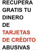 Reclamación gratis de TARJETAS ABUSIVAS - foto