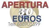 Apertura 30 euros telf 688905599 - foto