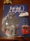 100 trenes de leyenda - foto