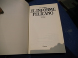 EL INFORME PELICANO GRISHAM,  JOHN . EDITO - foto