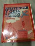LIBRO ASISTENCIA Y GUÍA A GRUPOS TURIST - foto