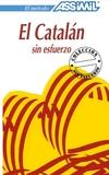 EL CATALÁN SIN ESFUERZO ASSIMIL + AUDIOS - foto