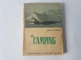 El camping, noel claraso, aÑo 1956 - foto