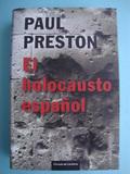 EL HOLOCAUSTO ESPAÑOL  PAUL PRESTON - foto