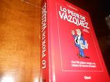 LO PEOR DE VAZQUEZ - foto
