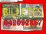 Adquirimos Billetes Españoles Tasamos al - foto