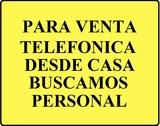 BUSCAMOS PERSONAL DESDE CASA. . . . .  - foto