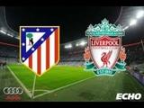 Atlético de Madrid - Liverpool - foto