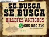 Busco Billetes Extranjeros y Españoles W - foto