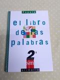 EL LIBRO DE LAS PALABRAS,  DE SM - foto