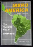 IBEROAMÉRICA,  UNA HISTORIA NAVAL 1810-19 - foto