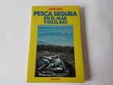 Pesca segura en  mar y  el rio. aÑo 1985 - foto